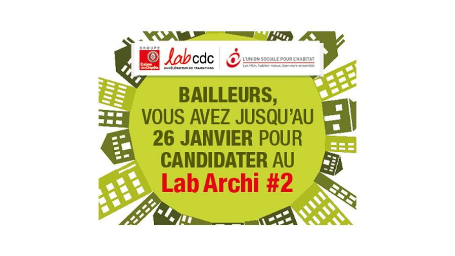 2e édition du LabArchitecture en cours : bailleurs sociaux, candidatez !