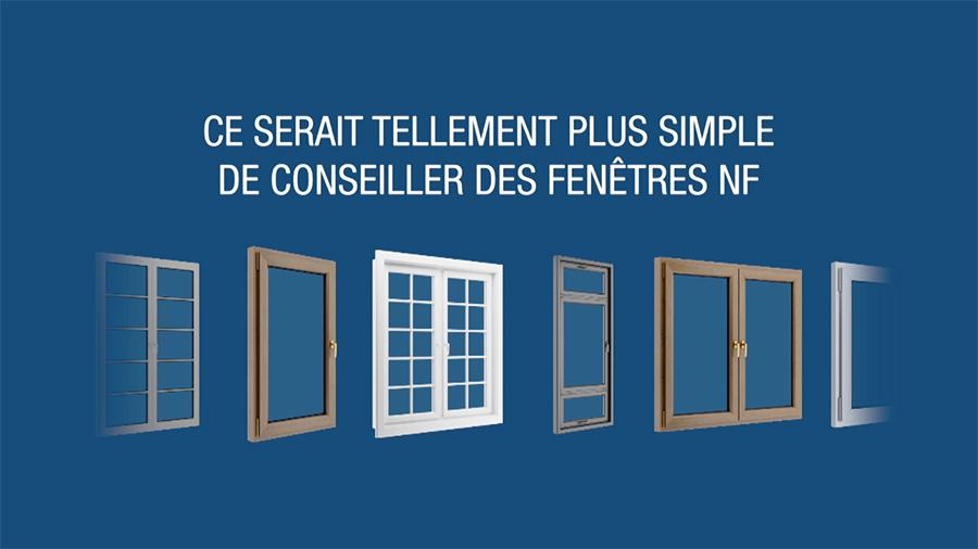 Nouvelle campagne de communication pour les fenêtres certifiées NF