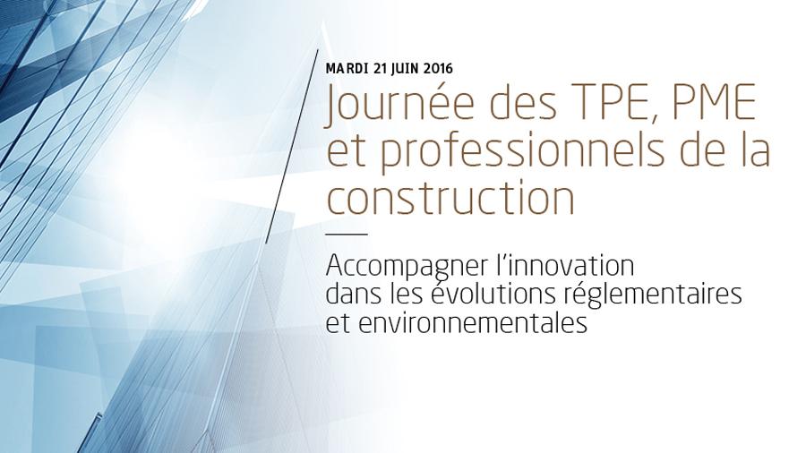 Journée des TPE, PME et professionnels de la construction au CSTB
