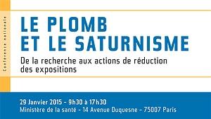 Conférence nationale : Le plomb et le saturnisme