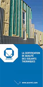 La certification de qualité des isolants thermiques