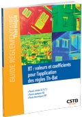 Guide « RT : Valeurs et coefficients RT : valeurs et coefficients pour l'application des règles Th-Bat »