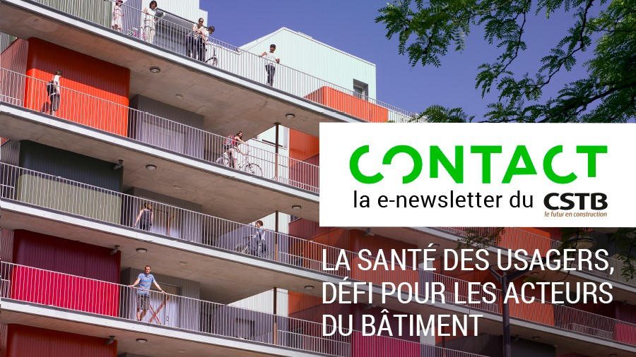 Le CSTB lance CONTACT, sa lettre de communication externe