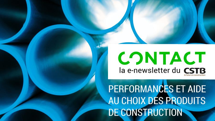 CONTACT n° 3 : Performances et aide au choix des produits de construction
