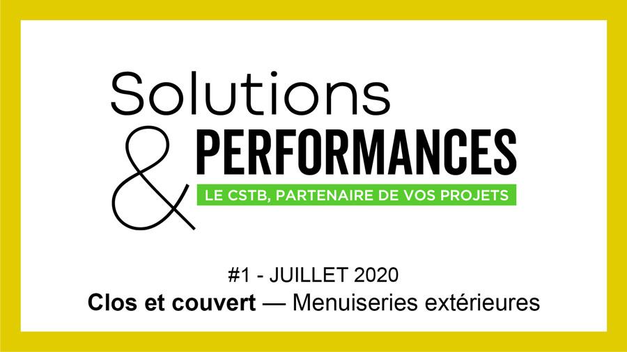 Solutions & Performances - Le premier numéro dédié aux Menuiseries extérieures paraît aujourd'hui