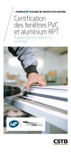Certification des fenêtres PVC et aluminium RPT